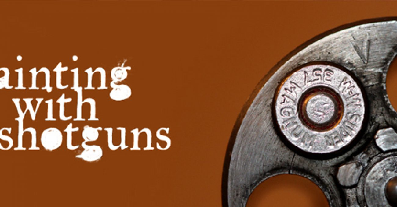 Painting With Shotguns XLIII
