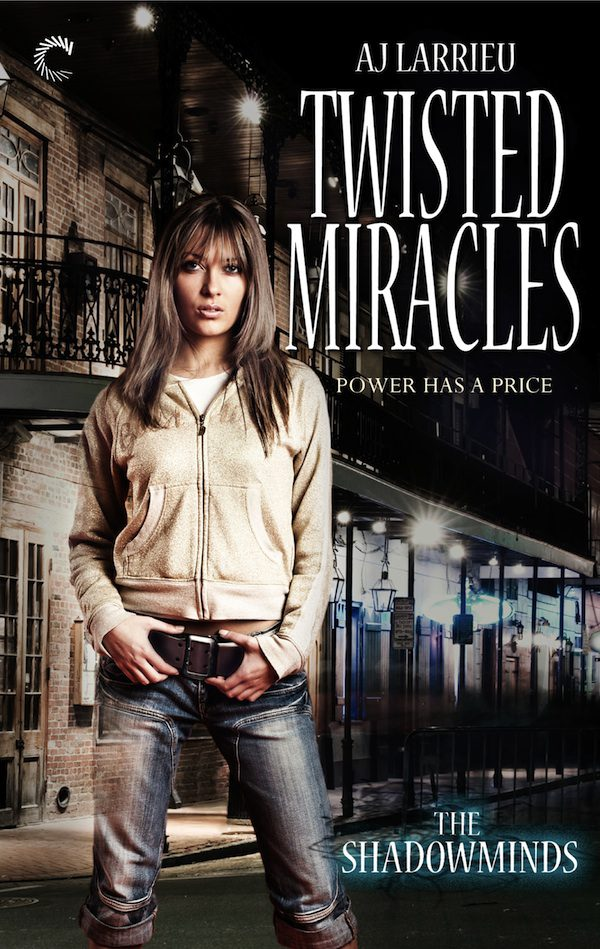 A.J. Larrieu: Five Things I Learned Writing Twisted Miracles