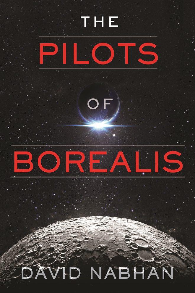 Pilots of Borealis 9781940456232-1