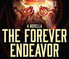 The Forever Endeavor