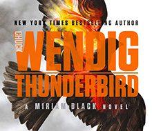 Thunderbird (Miriam Black, Book Four)