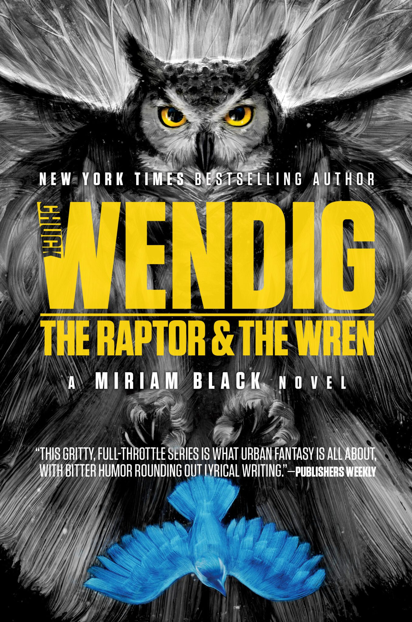 Out Now: The Raptor & The Wren (Miriam Black, Book 5)