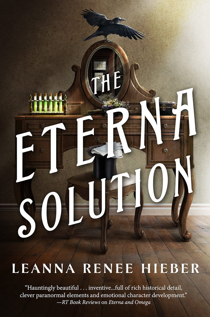 Leanna Renee Hieber: Five Things I Learned (And Re-Learned!) Writing The Eterna Solution