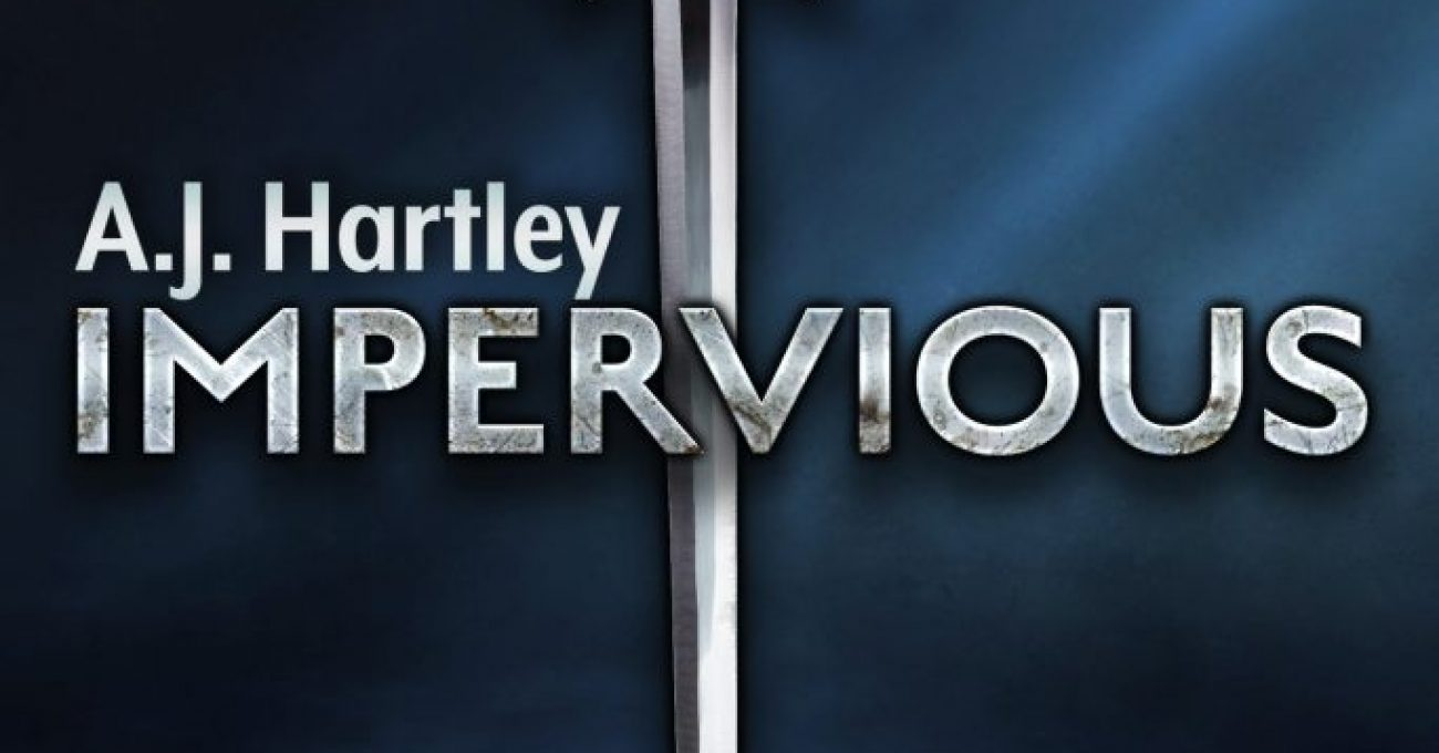 A.J. Hartley: Five Things I Learned Writing Impervious