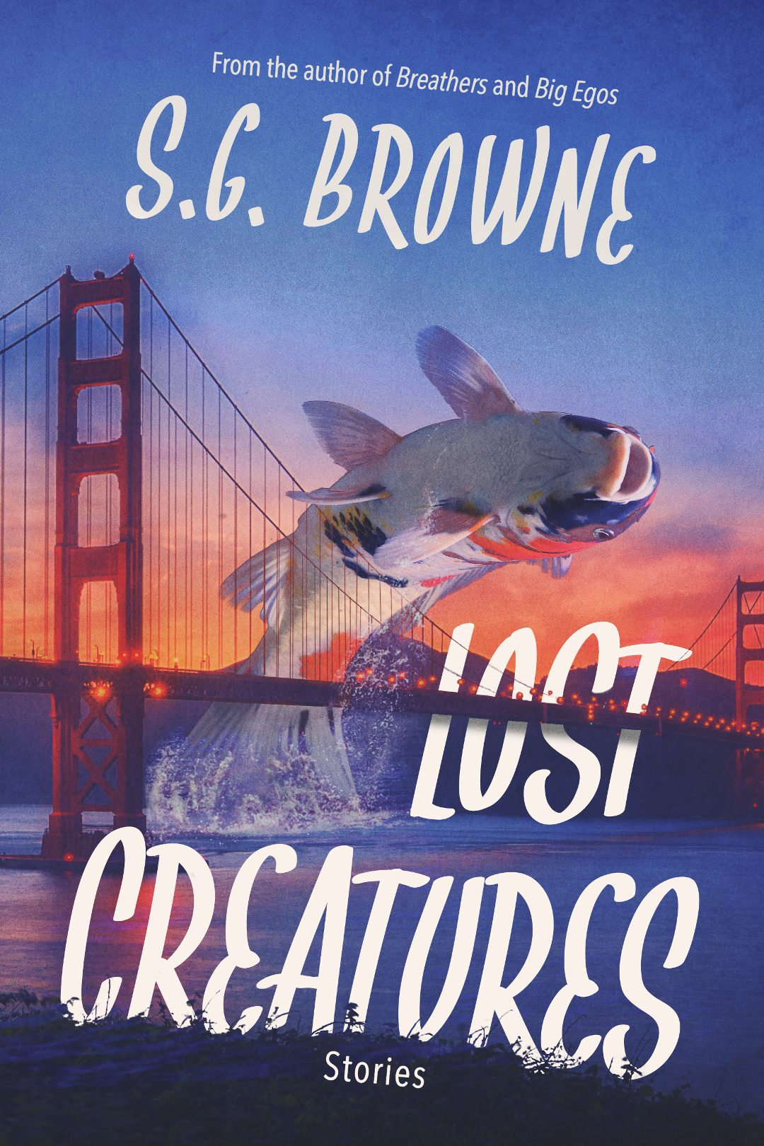 S.G. Browne: Five Things I Learned Writing Lost Creatures